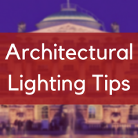 Architectural Lighting Tips